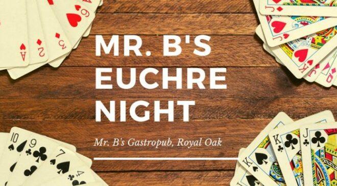Euchre Night Mr. B's Royal Oak @ Mr. B's Royal Oak