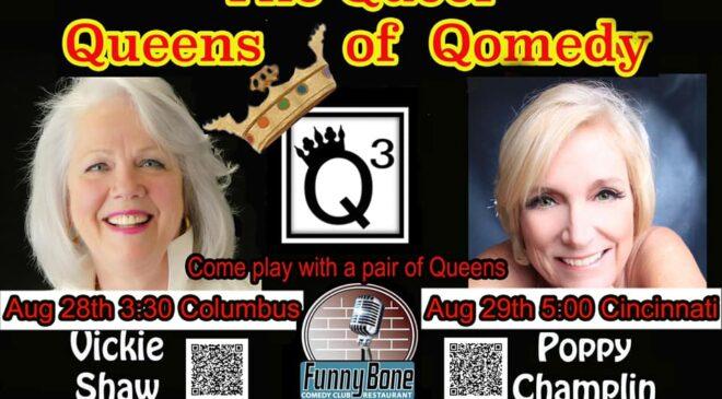 The Queer Queens of Qomedy